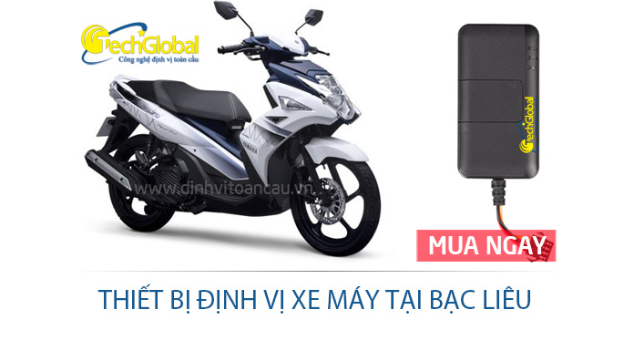 Gắn thiết bị định vị xe máy tại Bạc Liêu giá rẻ chất lượng