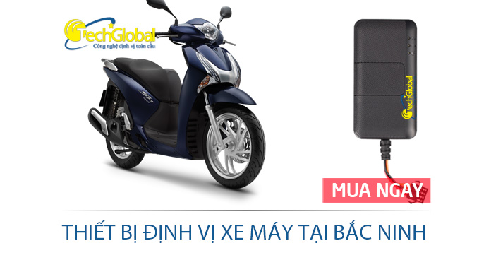 Lắp thiết bị định vị xe máy tại Bắc Ninh giá rẻ