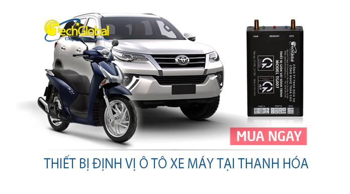 Lắp thiết bị định vị tại Thanh Hóa cho ô tô xe máy giá rẻ