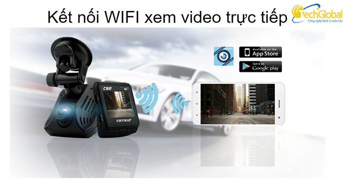 Camera hành trình C62 hỗ trợ kết nối Wifi để xem video trực tiếp